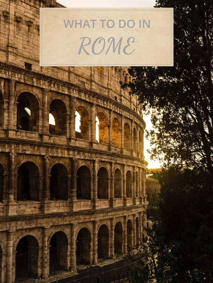 What to do in Rome with colosseum in the background