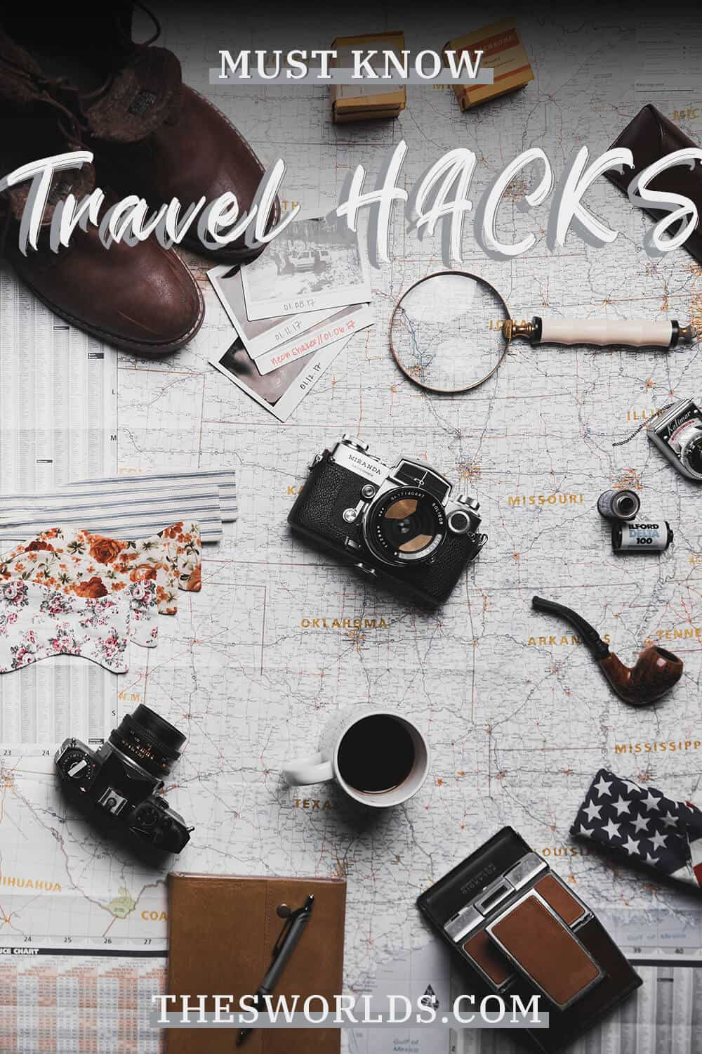 Must know travel hacks