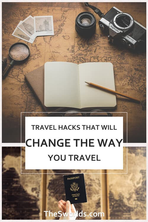 Travel hacks that will change the way you travel