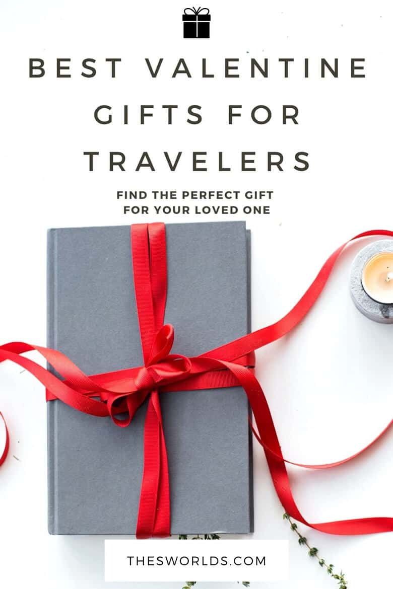 Best valentine gifts for travelers, find the perfect gift