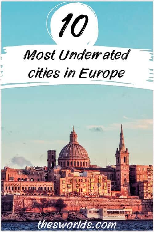 Ten most underrated cities in Europe