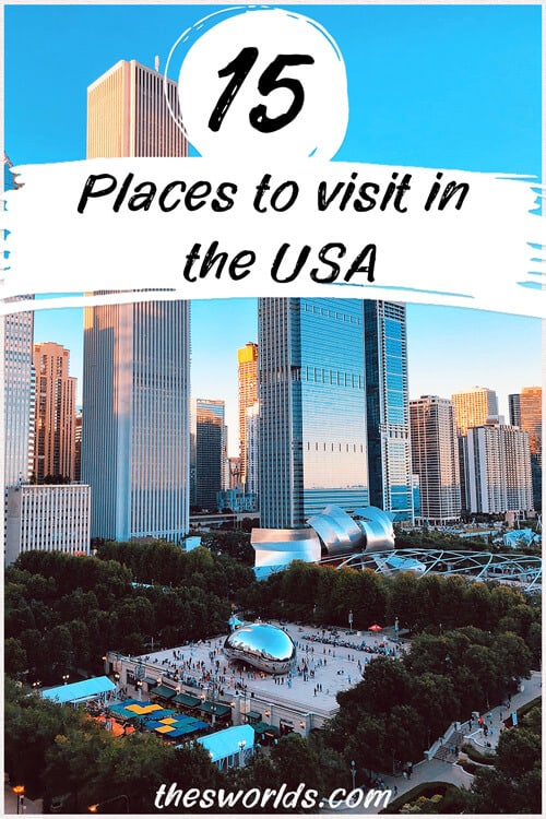 15 places to visit in USA
