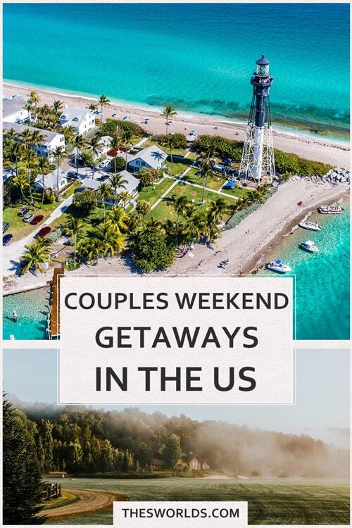 Couples Weekend Getaways in the US