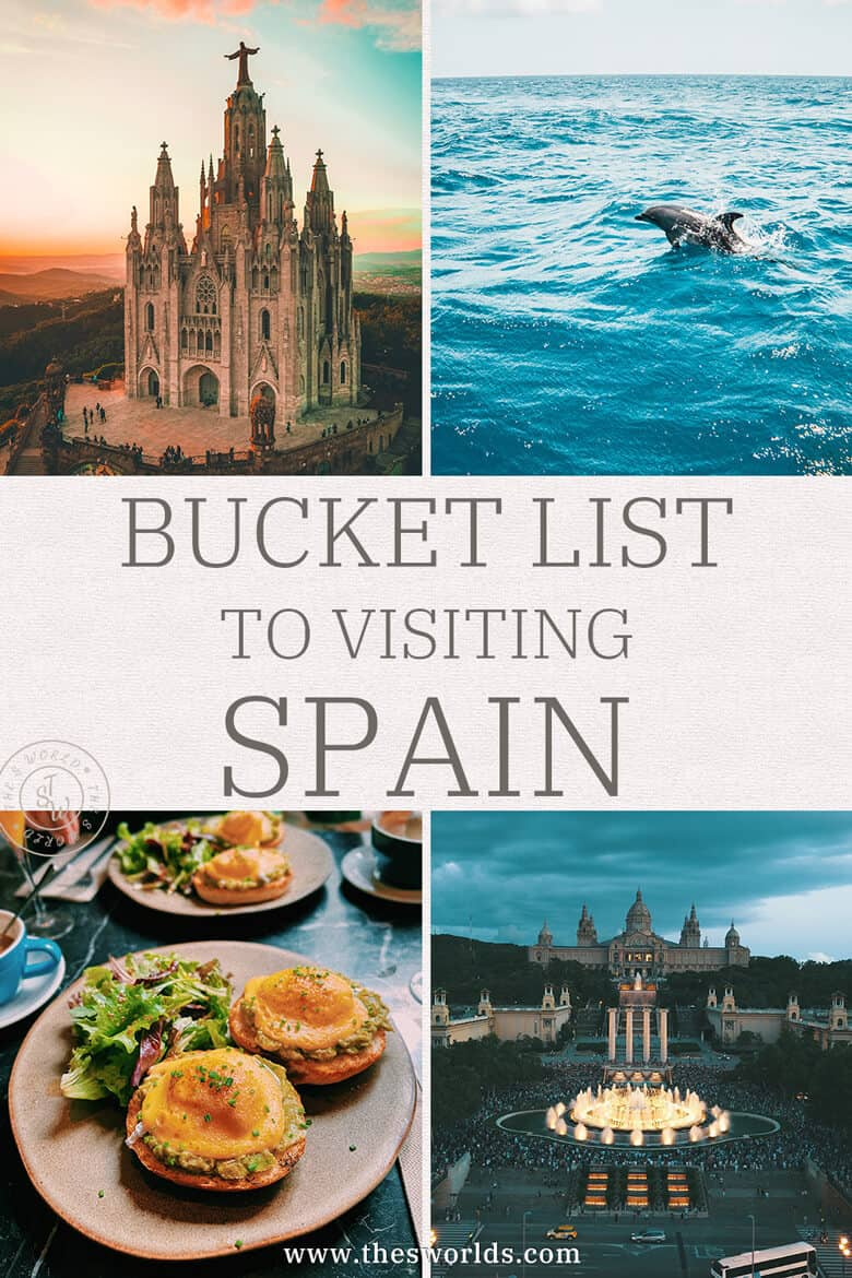 Bucket List to Visiting Spain