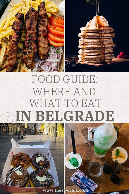 Food Guide - Where and what to eat in Belgrade?