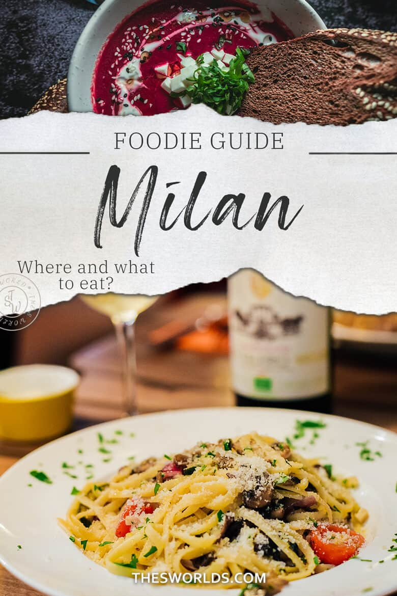Foodie Guide Milan - Where and what to eat?