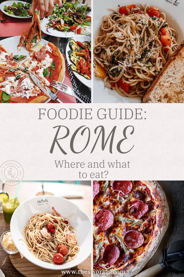Foodie Guide - Rome, Where and what to eat?