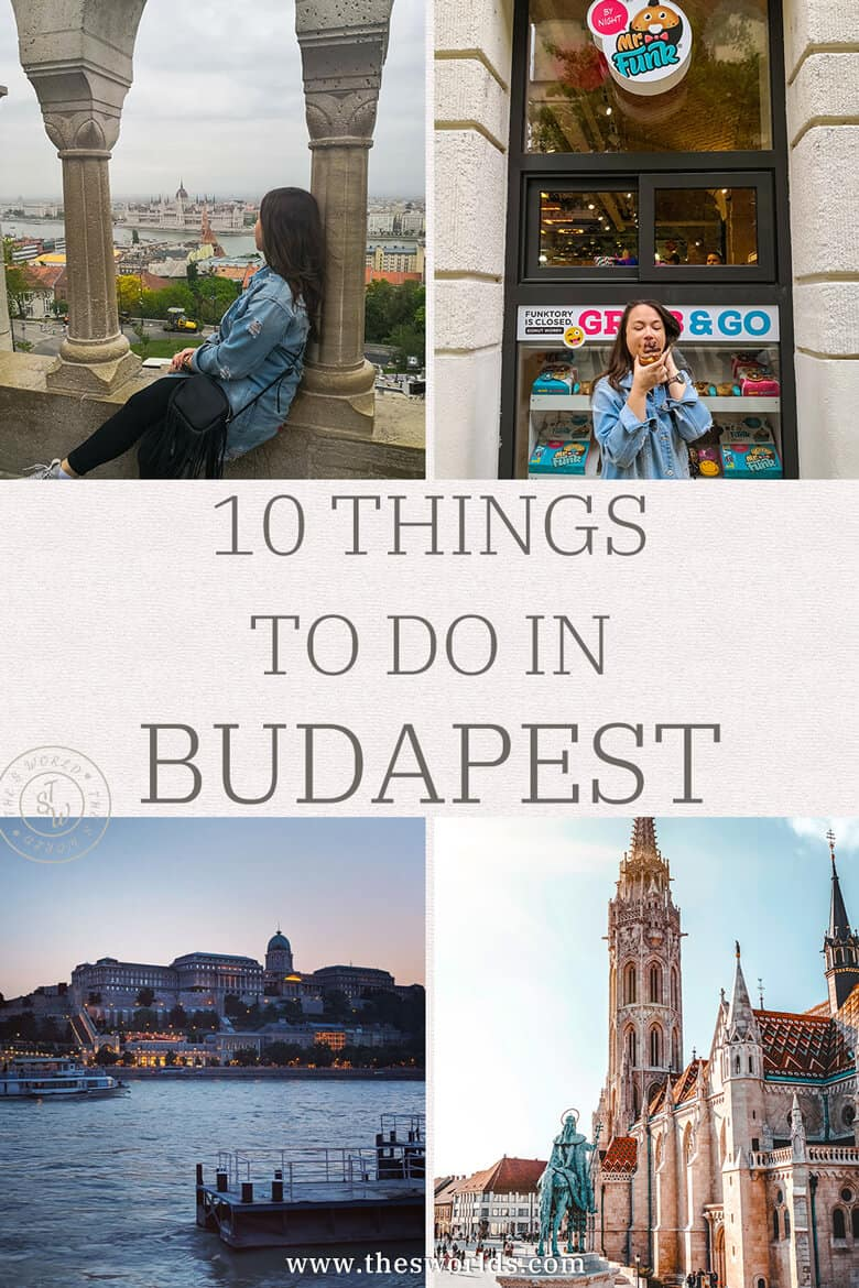 Ten Things to do in Budapest