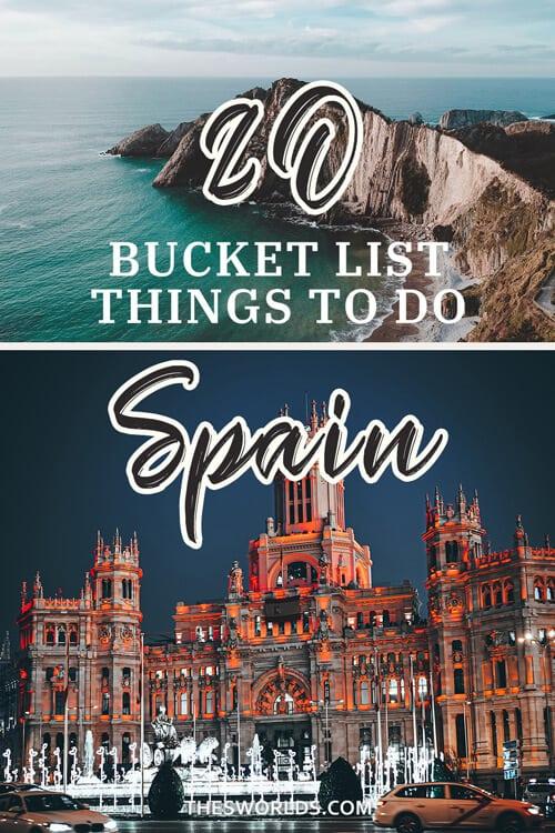 Twenty Bucket list things to do in Spain
