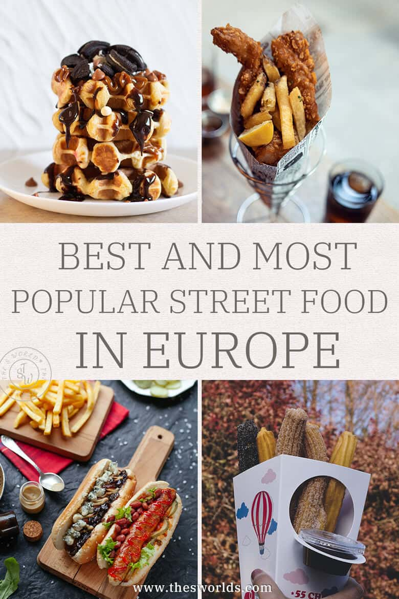 Best and most popular street food in Europe