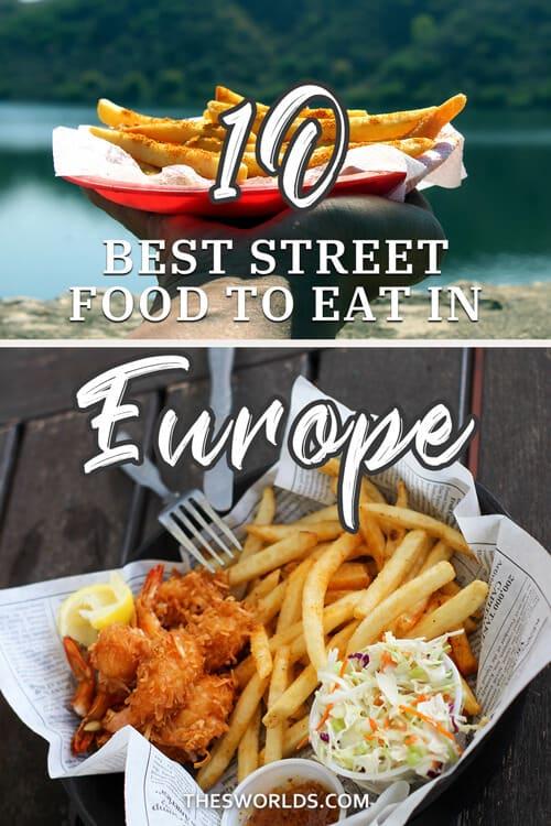 Ten best food to eat in Europe
