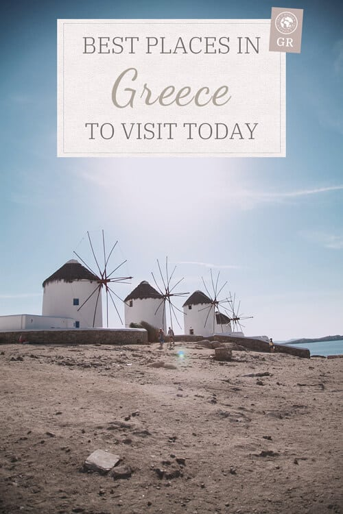 Best places in Greece to visit today