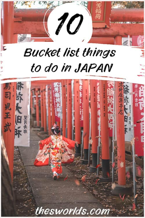 Bucket list things to do in Japan