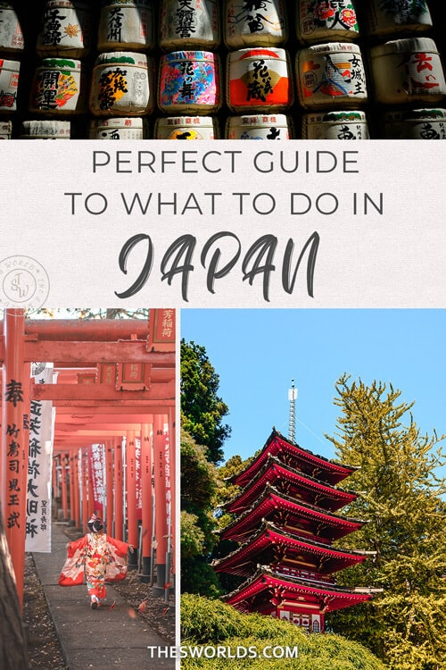 Perfect Guide to what to do in Japan