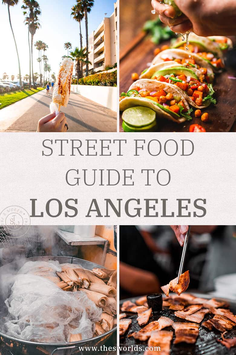 Street food guide to Los angeles