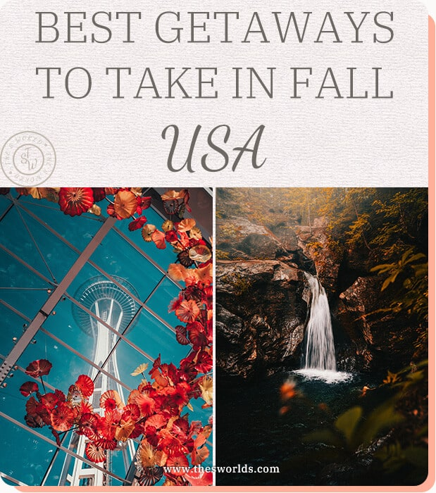 Best Getaways to take in Fall USA