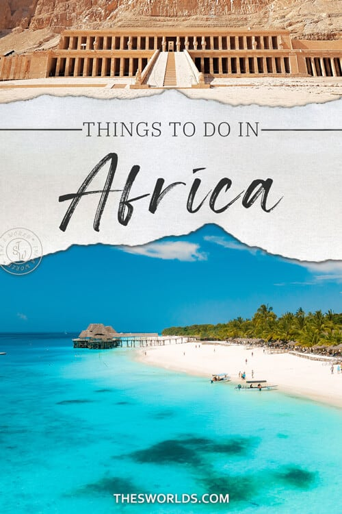 Things to do in Africa
