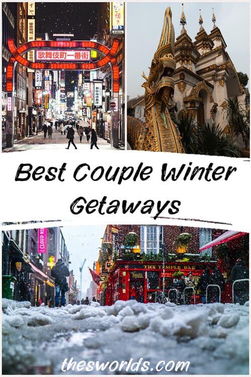 Best Couple Winter Getaways