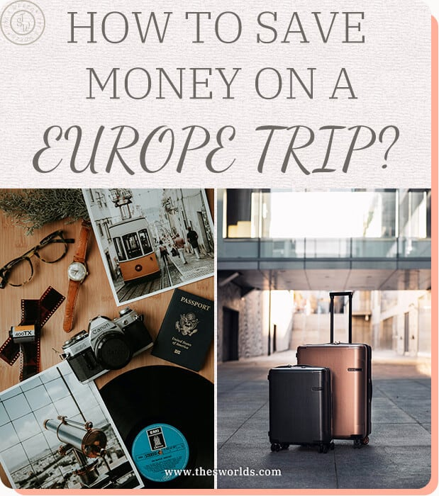 How to save money on a Europe Trip?